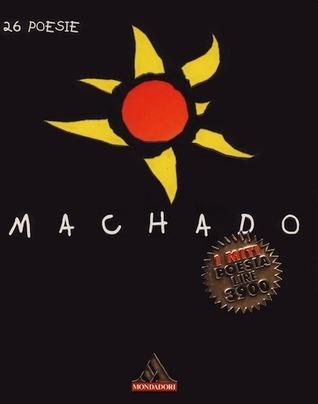 26 poesie 978-8804415909 PDF MOBI por Antonio Machado