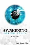 Awakening Foster Kelly by Cara Rosalie Olsen