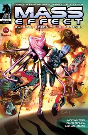 Mass Effect: Blasto: Eternity is Forever