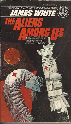 Ebook The Aliens Among Us by James White DOC!