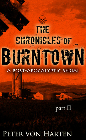 The Chronicles Of Burntown (#2)