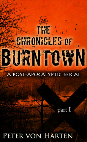 The Chronicles of Burntown (#1)