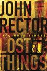 Lost Things: A Novella