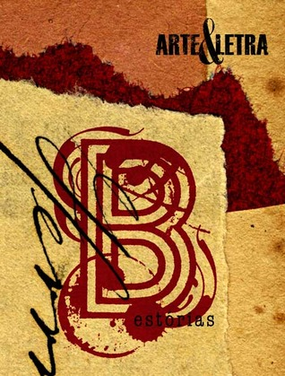 Arte e Letra: Estórias B
