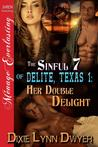 Her Double Delight by Dixie Lynn Dwyer