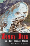 Zomby Dick or, The Undead Whale