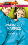 Download Waking Up Married (Waking Up, #1)