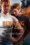 Burning It Down (CalPac Crew, #3)