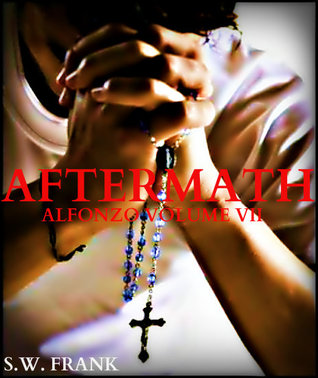 Aftermath (Alfonzo, #7)