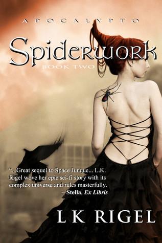 Spiderwork (Apocalypto, #2)