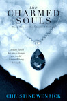 The Charmed Souls by Christine Wenrick