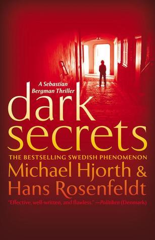 Dark Secrets (Sebastian Bergman, #1)