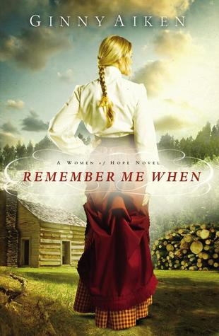 Remember Me When (Women of Hope #2)