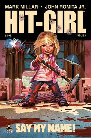 Hit Girl #4