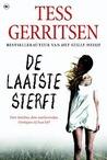 De laatste sterft by Tess Gerritsen