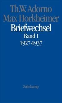 Briefwechsel (Band 1, 1927-1937)