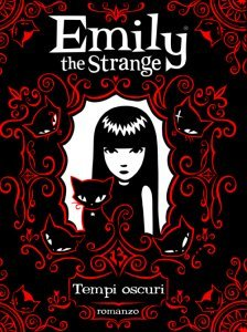 Tempi oscuri (Emily the Strange Novels #3)