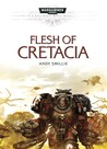 Flesh of Cretacia by Andy Smillie