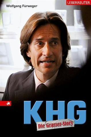 KHG - Die Grasser-Story