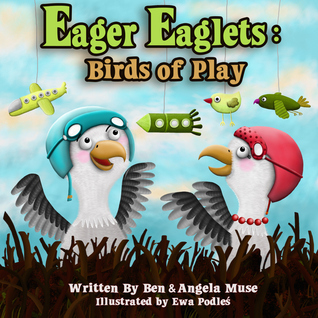 Eager Eaglets:Birds of Play