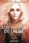 Les Chimères de l'Aube by Charlotte Bousquet