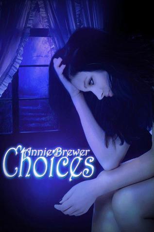 Choices (Choices, #1)