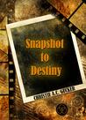 Snapshot to Destiny