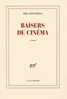 Baisers de cinéma by Éric Fottorino