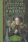 Across the James Bay Bridge (Our Canadian Girl: Emily, #1)