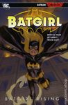 Batgirl, Volume 1 by Bryan Q. Miller