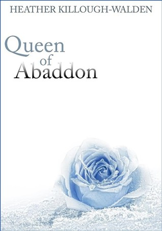 Queen of Abaddon by Heather Killough-Walden