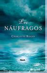 Los náufragos by Charlotte Rogan