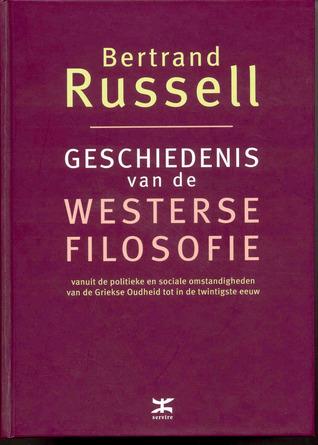 Geschiedenis van de westerse filosofie, vanuit de politieke en sociale omstandigheden van de Griekse Oudheid tot in de twintigste eeuw