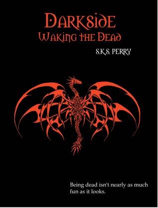 Waking the Dead (Darkside, #2)