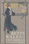 Betty Wales, Freshman (Betty Wales, #1)