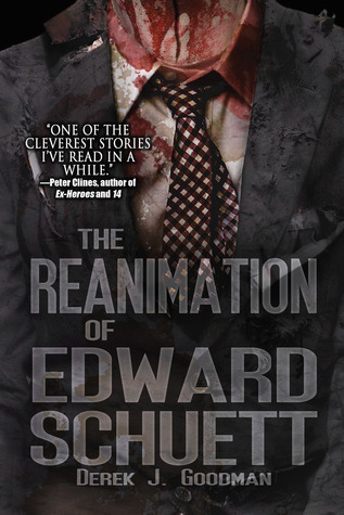 The Reanimation of Edward Schuett (Z7#1)