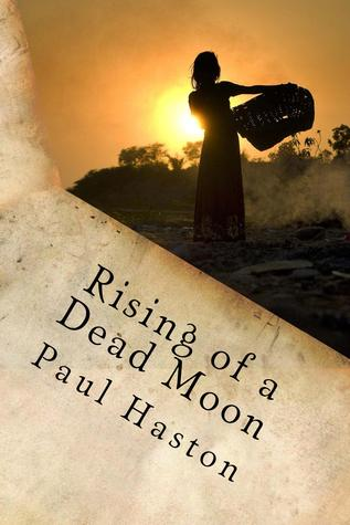 Rising of a Dead Moon