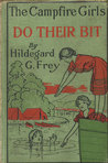 The Camp Fire Girls Do Their Bit; Or, Over the Top With the Winnebagos (The Camp Fire Girls, #8)