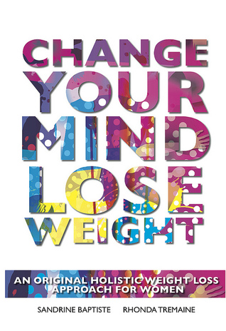 Change Your Mind: Lose Weight