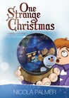One Strange Christmas by Nicola Palmer