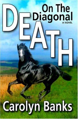 Death On The Diagonal by Carolyn Banks