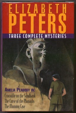 Three complete amelia peabody mysteries: crocodile on the sandbank, the curse of the pharaohs, the mummy case by Elizabeth Peters