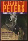 Three Complete Amelia Peabody Mysteries: Crocodile On The Sandbank, The Curse Of The Pharaohs, The Mummy Case