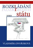 Rozkl(r)ádání státu