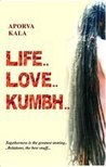 Life... Love... K...