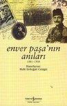 Enver Paşa'nın Anıları by Halil Erdoğan Cengiz