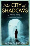 The City of Shadows (Stefan Gillespie, #1)
