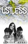 The Listless by Steven Mohr
