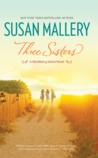 Three Sisters (Blackberry Island, #2)