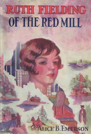 Ruth Fielding Of The Red Mill By Alice B Emerson
